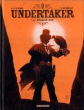 Undertaker Le mangeur d'or de MEYER et DORISON