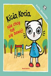http://lubimyczytac.pl/ksiazka/4852678/kicia-kocia-nie-chce-sie-tak-bawic