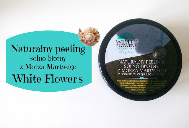 RECENZJA: Peeling solno-błotny | White Flower's