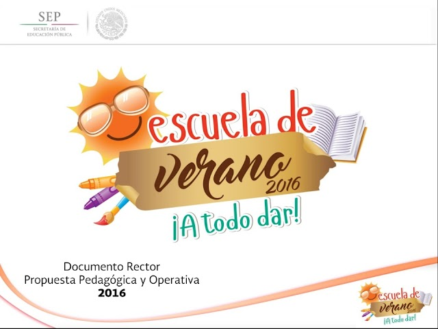 Programa Escuela de Verano - Documento rector, Propuesta Pedagógica y Operativa