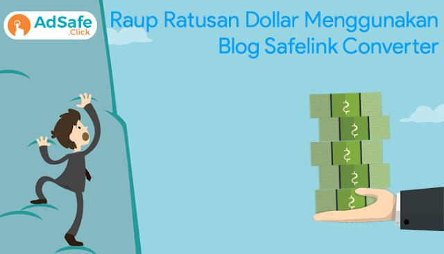 Raup Ratusan Dollar Per Hari Hanya Dengan Safelink Converter