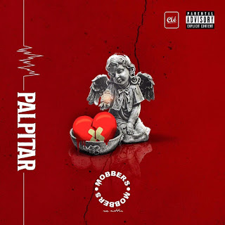 Mobbers- Palpitar(2018)[DOWNLOAD]