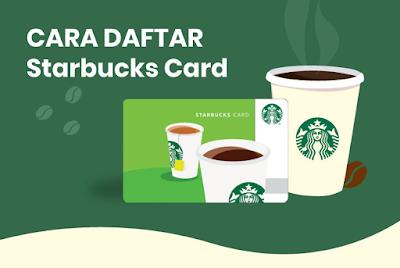 Cara Daftar Kartu Member Starbucks Indonesia