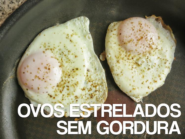 Ovos Estrelados sem Gordura