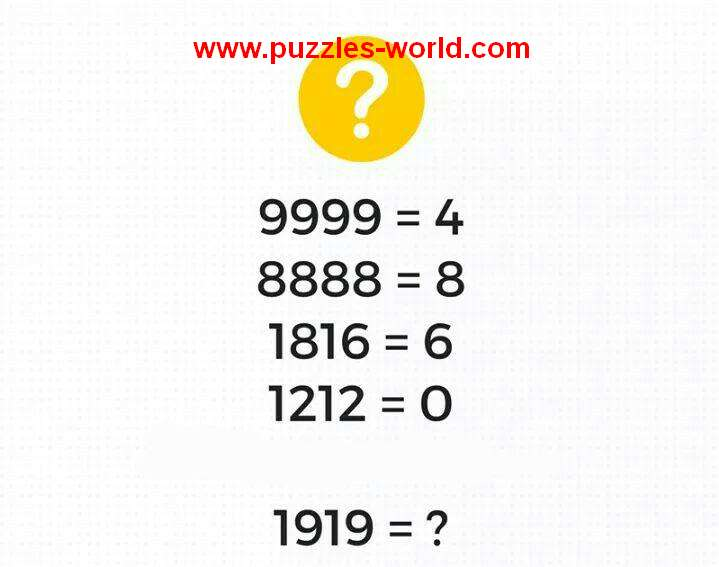 Logic Number Puzzle If 9999 = 4 then 1919 = ?