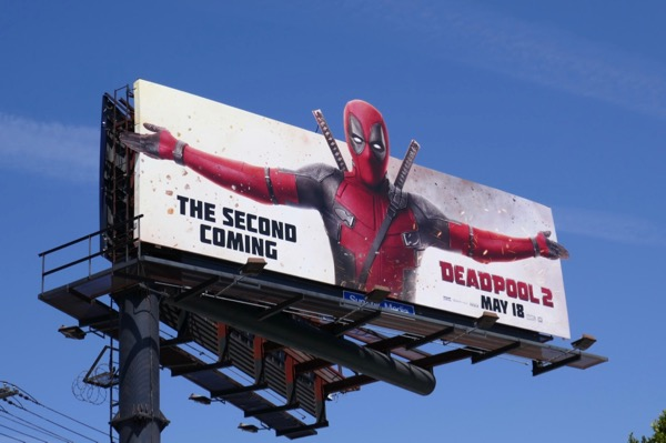 Deadpool 2 Second Coming billboard