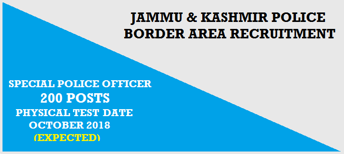 Jammu 200 Posts *JK Police [SPO Recruitment] for Border Area 2018