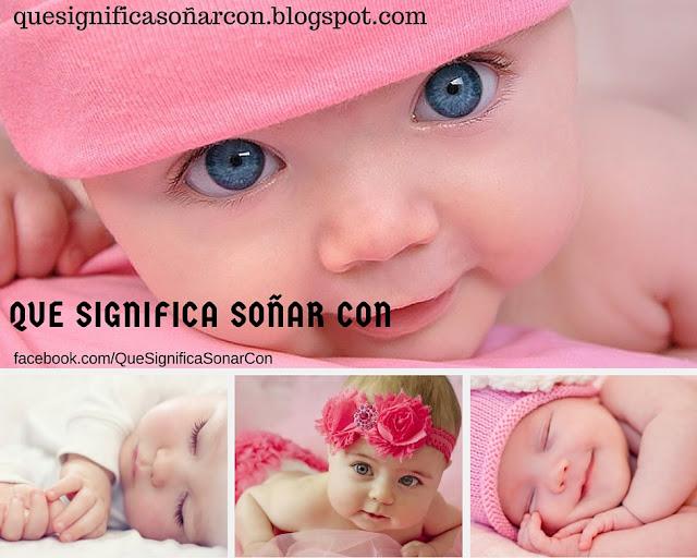 cual es el significado de ver una bebe en sueños