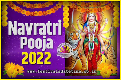 2022 Navratri Pooja Date and Time, 2022 Navratri Calendar
