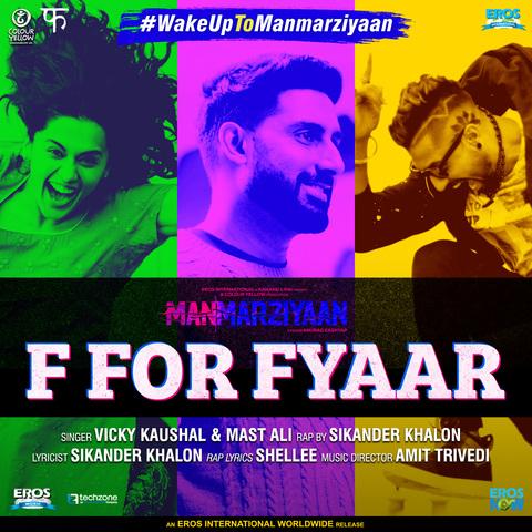 F For Fyaar - Manmarziyaan (2018)