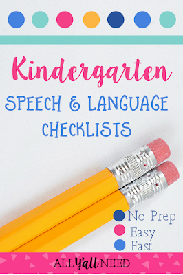 Give teachers checklists for documenting speech and language therapy concerns about students
