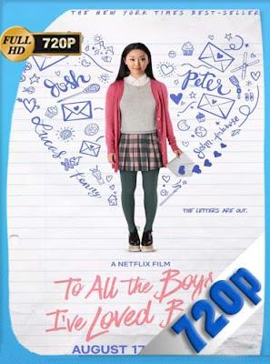 To All the Boys(2018)HD [720P] Latino [GoogleDrive] DizonHD