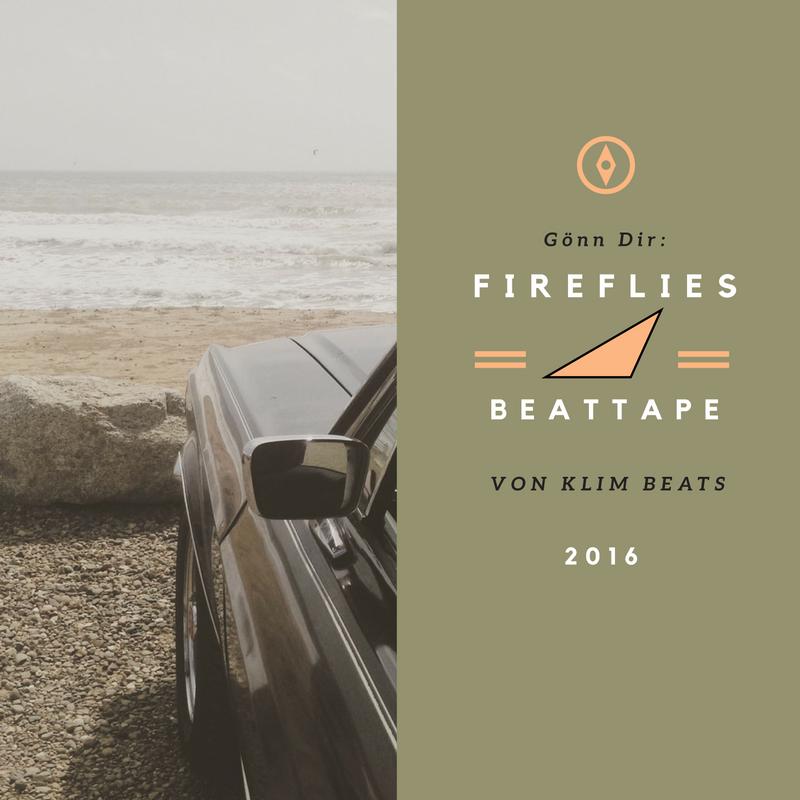 Das ultrarelaxte FireFlies Beattape von KLIM beats