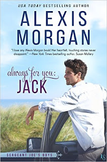 Always for You: Jack: A Sergeant Joe's Boys Novel by Alexis Morgan
