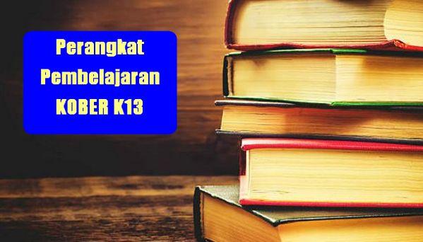 Perangkat Pembelajaran KOBER K13