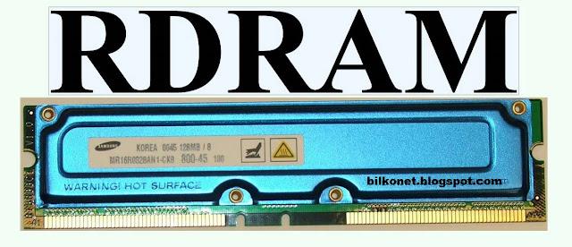 Jenis-Jenis RAM Yang Harus Anda Ketahui - RDRAM (Rambus Dynamic Random Access Memory)