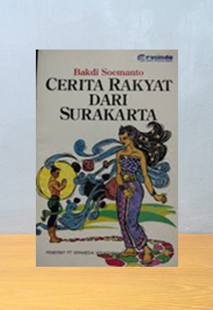 Cerita Rakyat dari Surakarta, Bakdi Soemanto