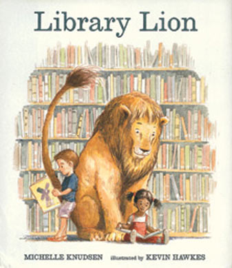 http://www.amazon.com/Library-Lion-Michelle-Knudsen/dp/076363784X