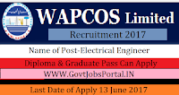 WAPCOS Limited Recruitment 2017– Electrical Engineer, Computer cum Data Entry Operators