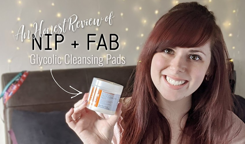 Nip + Fab Glycolic Cleansing Pads - An Honest Review
