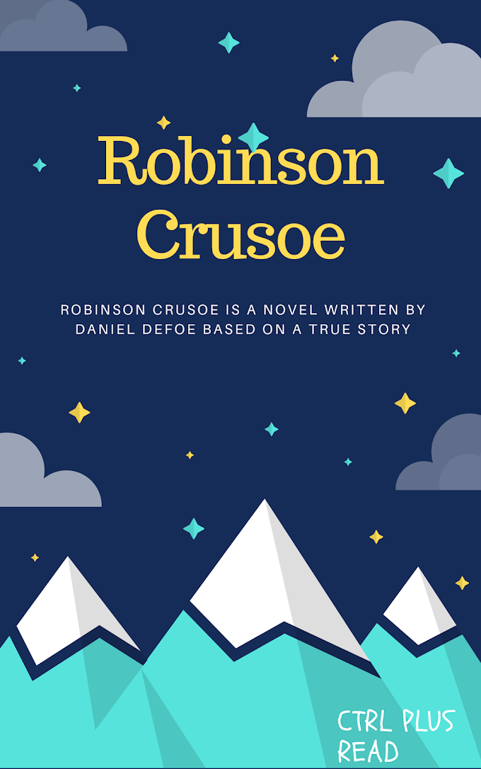 Short Summary on the book Robinson Crusoe:Daniel Defoe | CtrlPlusRead