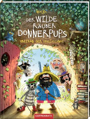 """""""Der wilde Räuber Donnerpups - Freitag der Dreizehnte"""" von Walko, Kinderbuch, Bilderbuch"""
