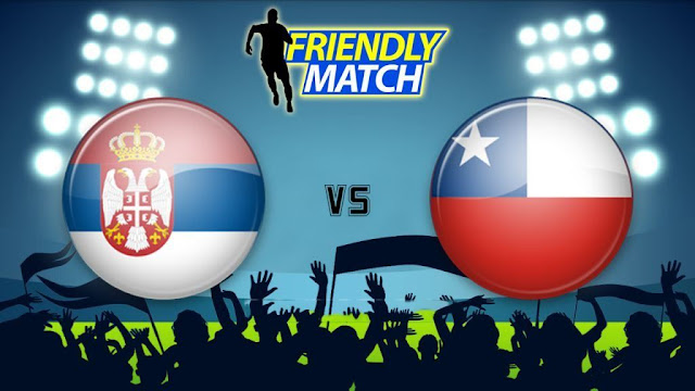 Serbia vs Chile Full Match And Highlights 04 June 2018