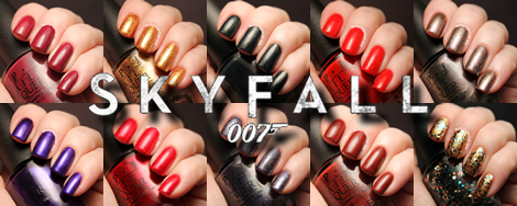 OPI 2012 Skyfall Collection (work / play / polish)