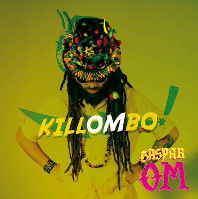 GASPAR OM - Killombo! (2013)