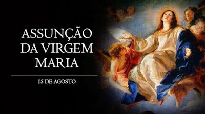 Solenidade da Assunção da Santíssima Virgem Maria