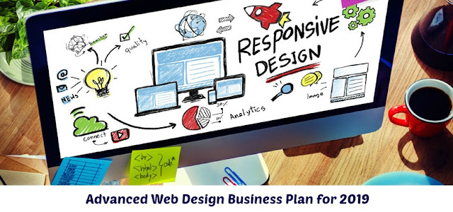 Advanced Web Design Business Plan for 2019
