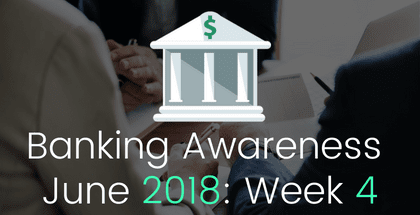Banking and Financial Awareness June 2018: 4th week