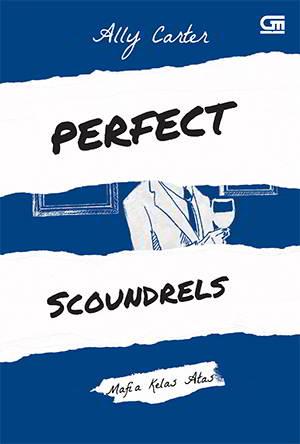 Mafia Kelas Perfect Scoundrels - Heist Society 3 PDF Karya Ally Carter