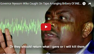 Wike's Leaked Audio Tape of Bribery And Threatening of INEC Officials