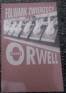"""George Orwell """"Folwark zwierzęcy"""""""