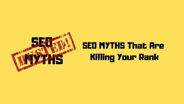 SEO Myths or Misconceptions That You Need To Stop Following From Now!