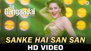 Sanke Hai San San – Jai Gangaajal _ Bappi Lahiri _ Salim & Sulaiman _ Priyanka Chopra & Prakash Jha