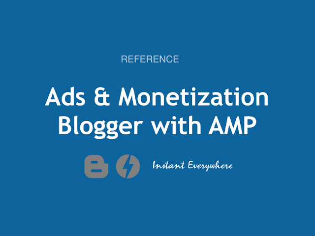 Use amp-ads Adsense on Blogger Template with AMP Monetization