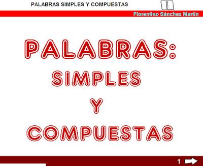 https://cplosangeles.educarex.es/web/cuarto_curso/lengua_4/simples_compuestas_4/simples_compuestas_4.html