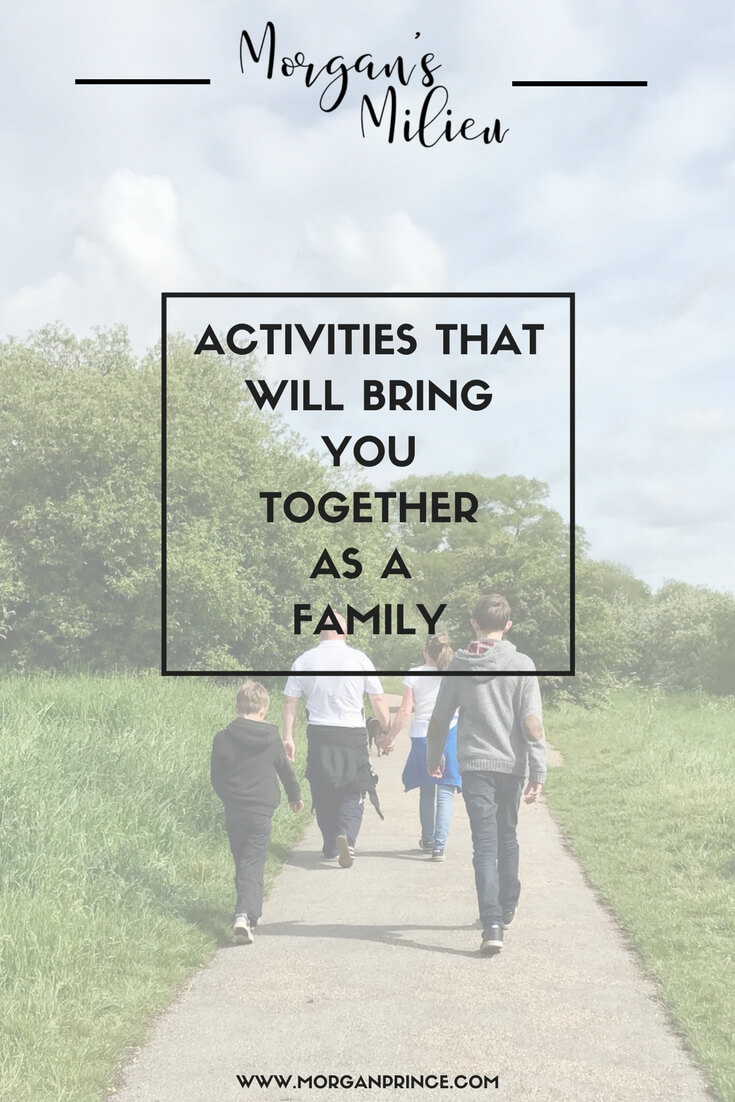 Activities that will bring you together as a family - and most of them are free!