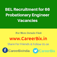 BEL Recruitment for 66 Probationary Engineer Vacancies