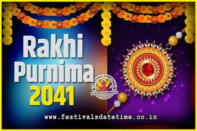 2041 Rakhi Purnima Date and Time, 2041 Rakhi Purnima Calendar