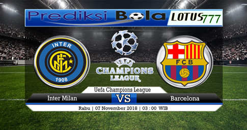 PREDIKSI Inter Milan vs Barcelona 07 NOVEMBER 2018