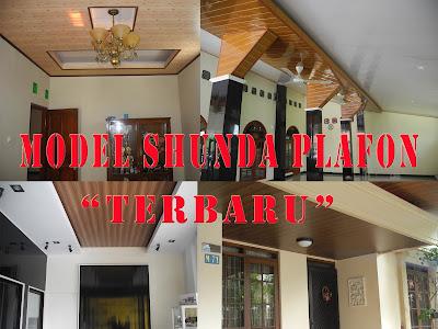 Model Shunda Plafon Terbaru