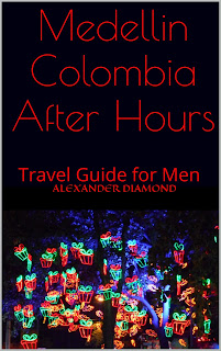 Medellin Colombia After Hours