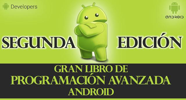 libro programacion avanzada android 2da edicion