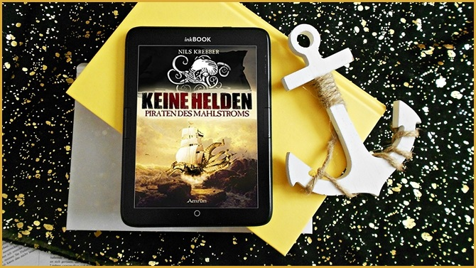 Keine Helden Piraten des Mahlstroms Nils Krebber Amrun