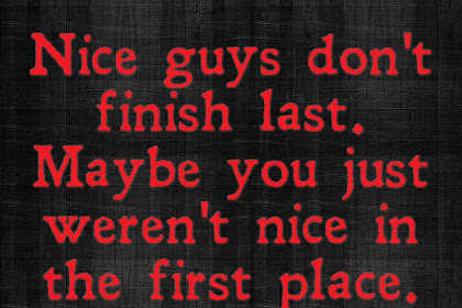 Good Guys Finish Last Quotes
