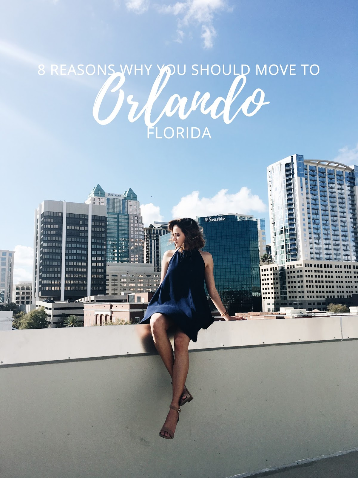 8 Reasons to Move to Orlando, Florida