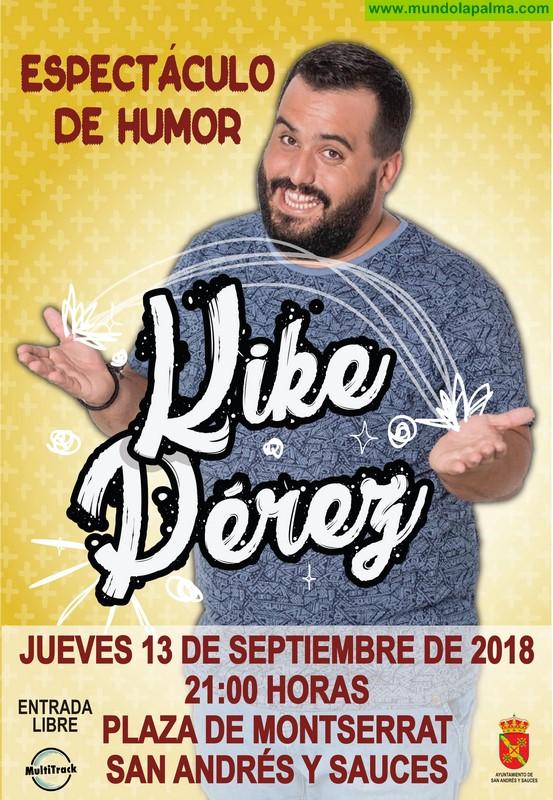 El humorista Kike Pérez actuará el jueves en San Andrés y Sauces